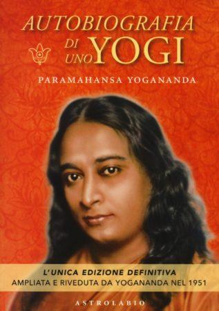 autobiografia di uno yogi di paramhansa yogananda