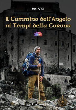 Il Cammino dell'Angelo ai Tempi della Corona_ bestseller