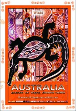 Australia -quando un sogno diventa realta