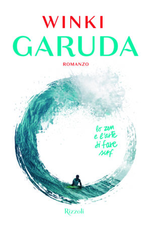 GARUDA - LO ZEN E L'ARTE DI FARE SURF