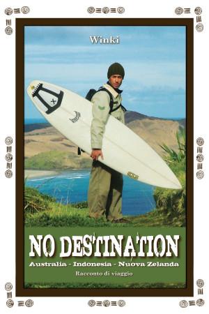 No_Destination-australia-indonesia-nuova-zelanda-www.winki.it