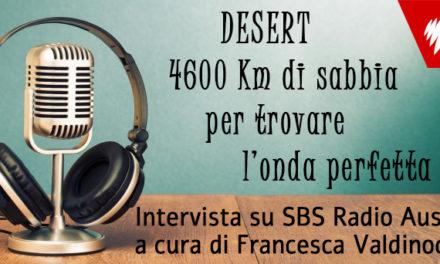 Desert: 4600 km di sabbia per trovare l'onda perfetta su SBS Radio Australia