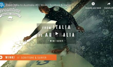 Winki – surfista, scrittore, viaggiatore – Australia e sogni…