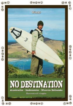 No Destination – Nuova edizione anche in versione e-book
