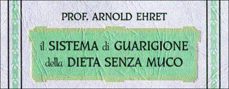 sistema_guarigione_dieta_senza_muco_arnold_ehret_www.winki.it