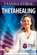 Theta Healing di Vianna Stibal